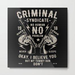 No Human No Problem Gun Lover Shooter Metal Print