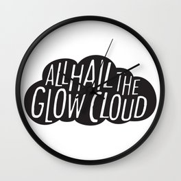 All Hail the Glow Cloud Wall Clock