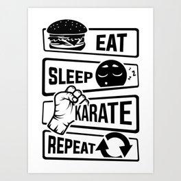 Eat Sleep Karate Repeat - Martial Arts Defence Art Print