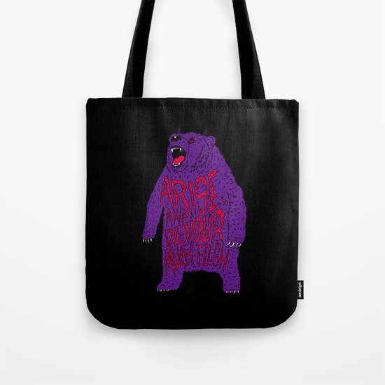 Arise and Devour Much Flesh Tote Bag