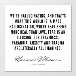 35  |  Marianne Williamson Quotes | 190812 Canvas Print