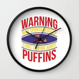 Used to be Noisy But Funny Talking Bird Tshirt Design Start talking about puffins Wall Clock