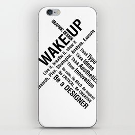 Graphic Design. Wake Up iPhone Skin