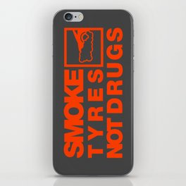 SMOKE TYRES NOT DRUGS v6 HQvector iPhone Skin