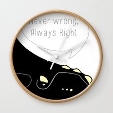 Never wrong, Always Right Wall Clock