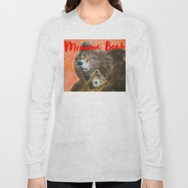 momma bear Long Sleeve T-shirt