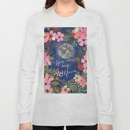You are my moon Long Sleeve T-shirt