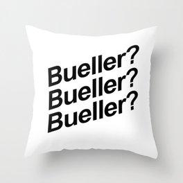Bueller? Throw Pillow