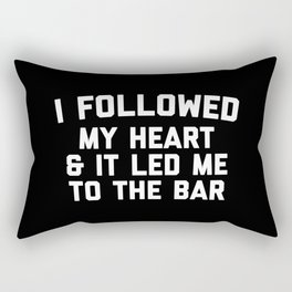Led Me To Bar Funny Quote Rectangular Pillow