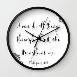 I Can Do All Things Through Christ Who Strengthens Me Wall Clock