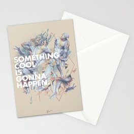 something cool is gonna happen.  Stationery Cards