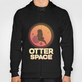 Otter space! Hoody