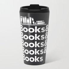 Books & Books & Books Metal Travel Mug