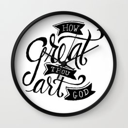 How Great Thou Art Wall Clock