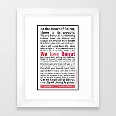 Beirut Manifesto - We love Beirut Framed Art Print