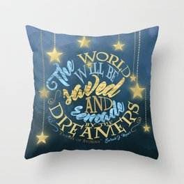 Empire of Storms - Dreamers Throw Pillow
