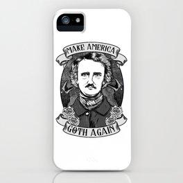 Make America Goth Again T-Shirt iPhone Case