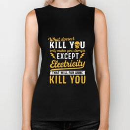 Electricity Will Kill You Funny Tshirt Proud Electrician Tee Biker Tank