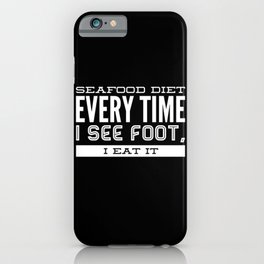 I Finally Want To Lose Weight iPhone Case