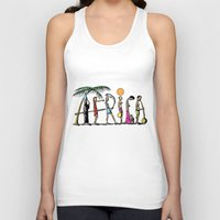 africa Tank Tops featuring AFRICA by Anthony Mwangi