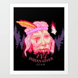 Proud Heritage (Indian Giver) Art Print