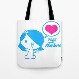 Free and Naked Tote Bag