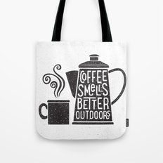 COFFEE SMELLS BETTER OUTDOORS Tote Bag