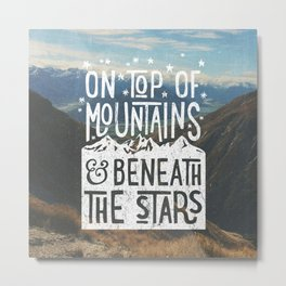 on top of mountain and beneath the stars Metal Print