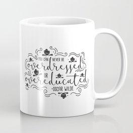 Overdressed or Overeducated Coffee Mug