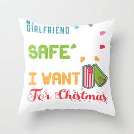 Girlfriend Home Safe for Christmas Father Military Deployment  Throw Pillow