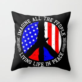 All People Imagine Living Life In Peace Gift Throw Pillow