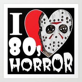 I Heart 80s Horror Art Print