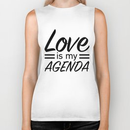 LOVE IS MY AGENDA black Biker Tank