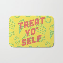Treat Yo' Self Bath Mat