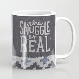 the snuggle is real Coffee Mug