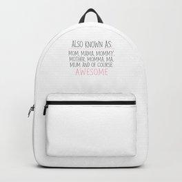 Awesome Mom Backpack