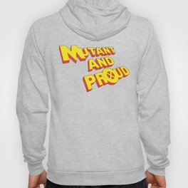 Mutant and Proud (old x-men logo style) Hoody