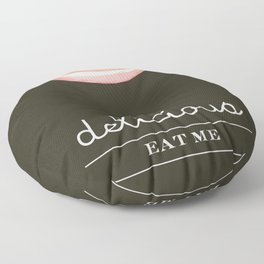 Hi I'm Delicious Floor Pillow