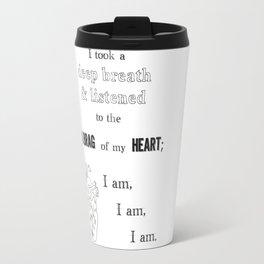 I am, I am, I am Travel Mug