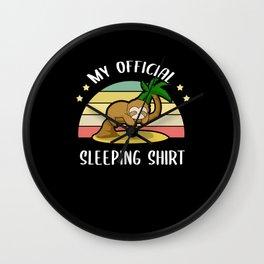 My Official Sleeping Shirt Sleep-Shirt Wall Clock
