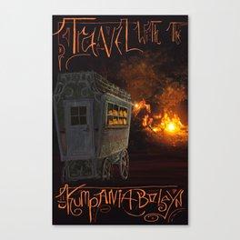 Travel With the Kumpania Boleyn! Canvas Print