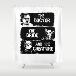 The doctor the bride and the creature  Shower Curtain