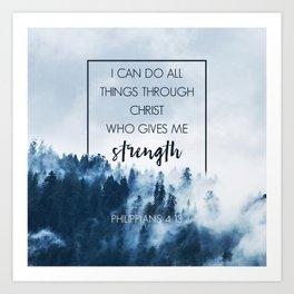 Forest Philippians 4:13 Art Print