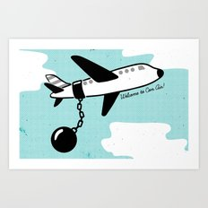 Welcome to Con Air! Art Print