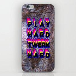 Play Hard Twerk Hard iPhone Skin