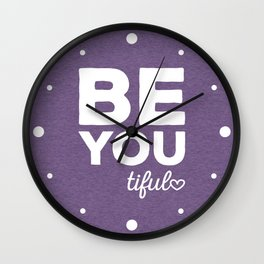 Be-You-Tiful Positive Quote Wall Clock