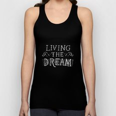 Living the Dream Unisex Tank Top