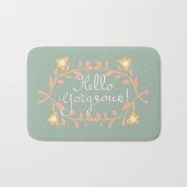 Hello Gorgeous!  Love Yourself Inspirational Quote Illustration Bath Mat