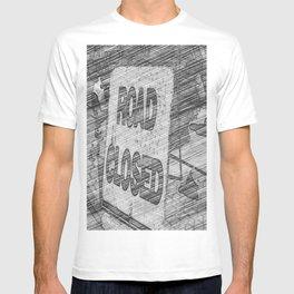 Road Closed T-shirt