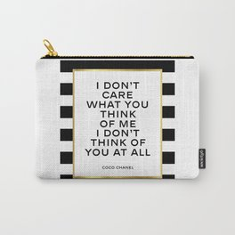 Fashion quote,Chanel print,I don't care what you think of me,Fashionista,Gift for her Carry-All Pouch